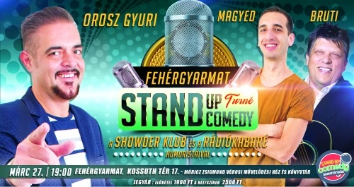 Stand Up Comedy TURNÉ - Fehérgyarmat | Stand Up Comedy Humortársulat